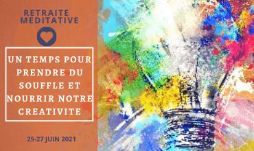 Retraite méditative : Un temps pour prendre du souffle et nourrir notre créativité du 25 au 27 juin 2021