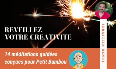 Découvrez mon programme de méditation pour réveiller votre créativité créé pour Petit Bambou